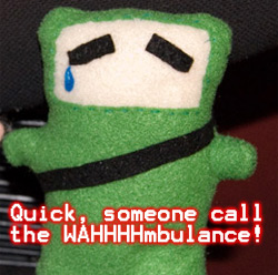 You made sad green ninja even sadder
