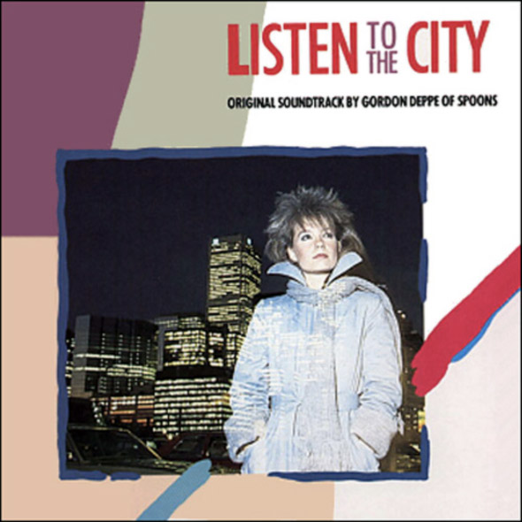 Gordon Deppe Listen to the City