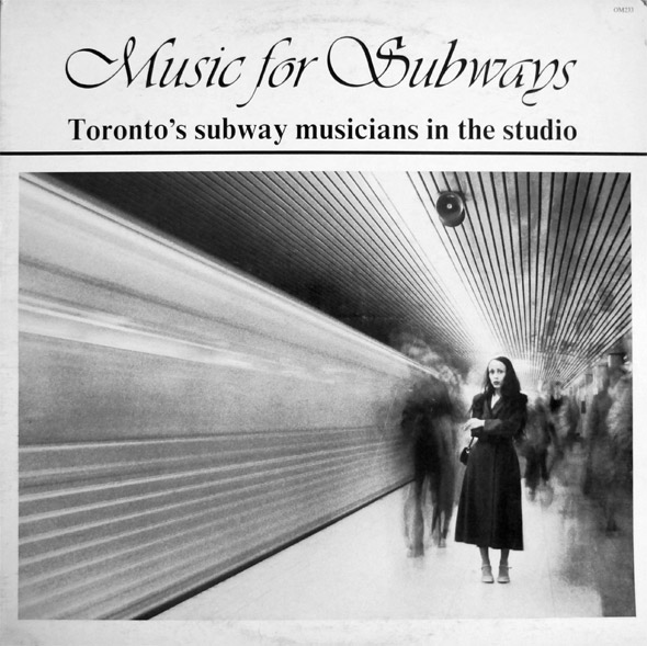 Music for Subways Toronto