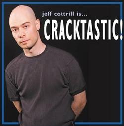 Cracktastic album by Jeff Cottrill