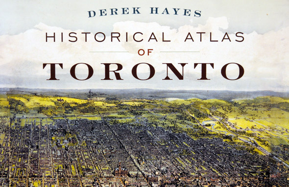 historical atlas toronto