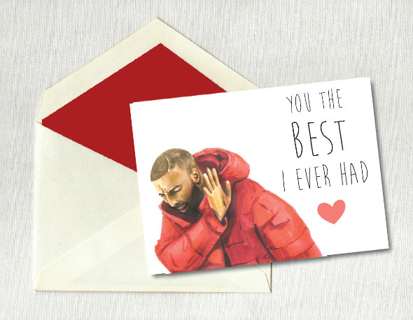 10 Drake Themed Valentineu0027s Day Cards